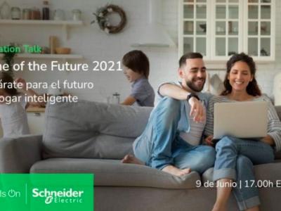 Schneider Electric presenta las novedades para el sector residencial en «Home of the Future 2021»