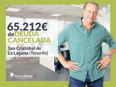 Repara tu Deuda abogados cancela 65.212 € en San Cristóbal de La Laguna con la Ley de Segunda Oportunidad