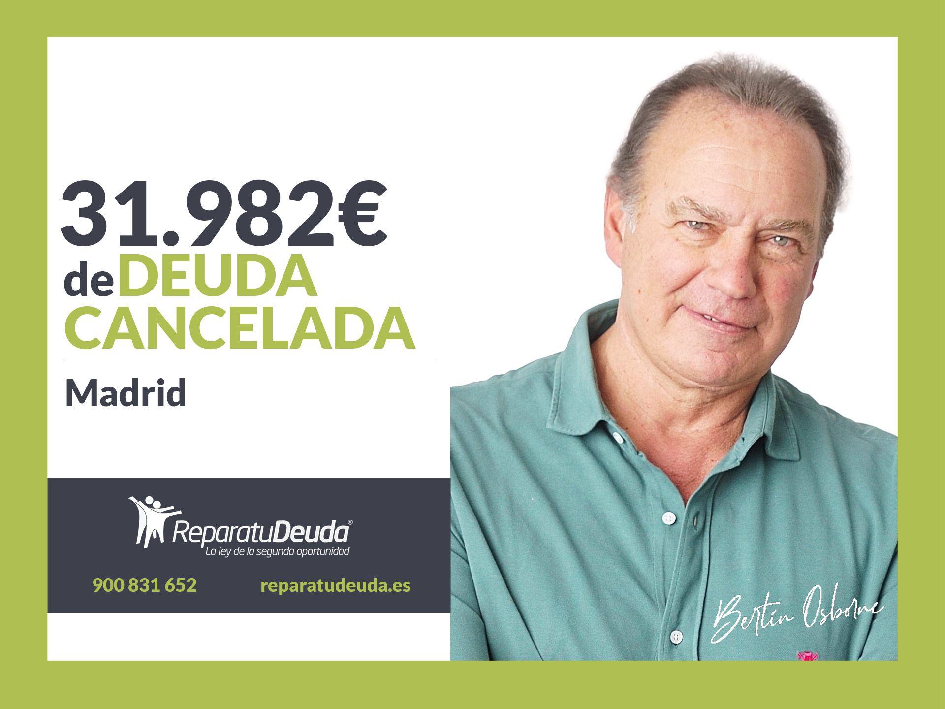 Repara tu Deuda Abogados cancela 31.982? en Madrid con la Ley de la Segunda Oportunidad