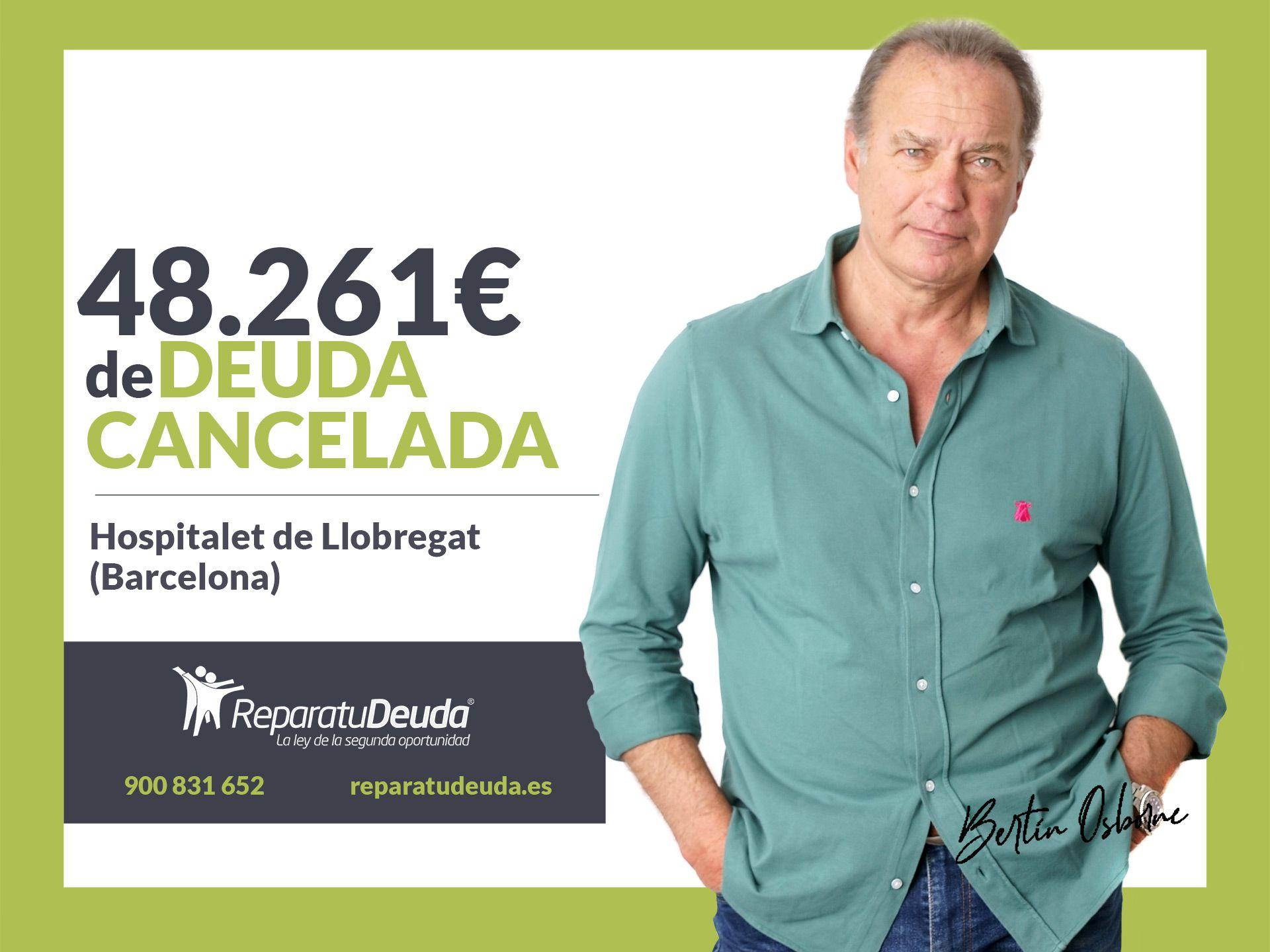 Repara tu Deuda cancela 48.261? en L'Hospitalet de Llobregat (Barcelona) con la Ley de Segunda Oportunidad
