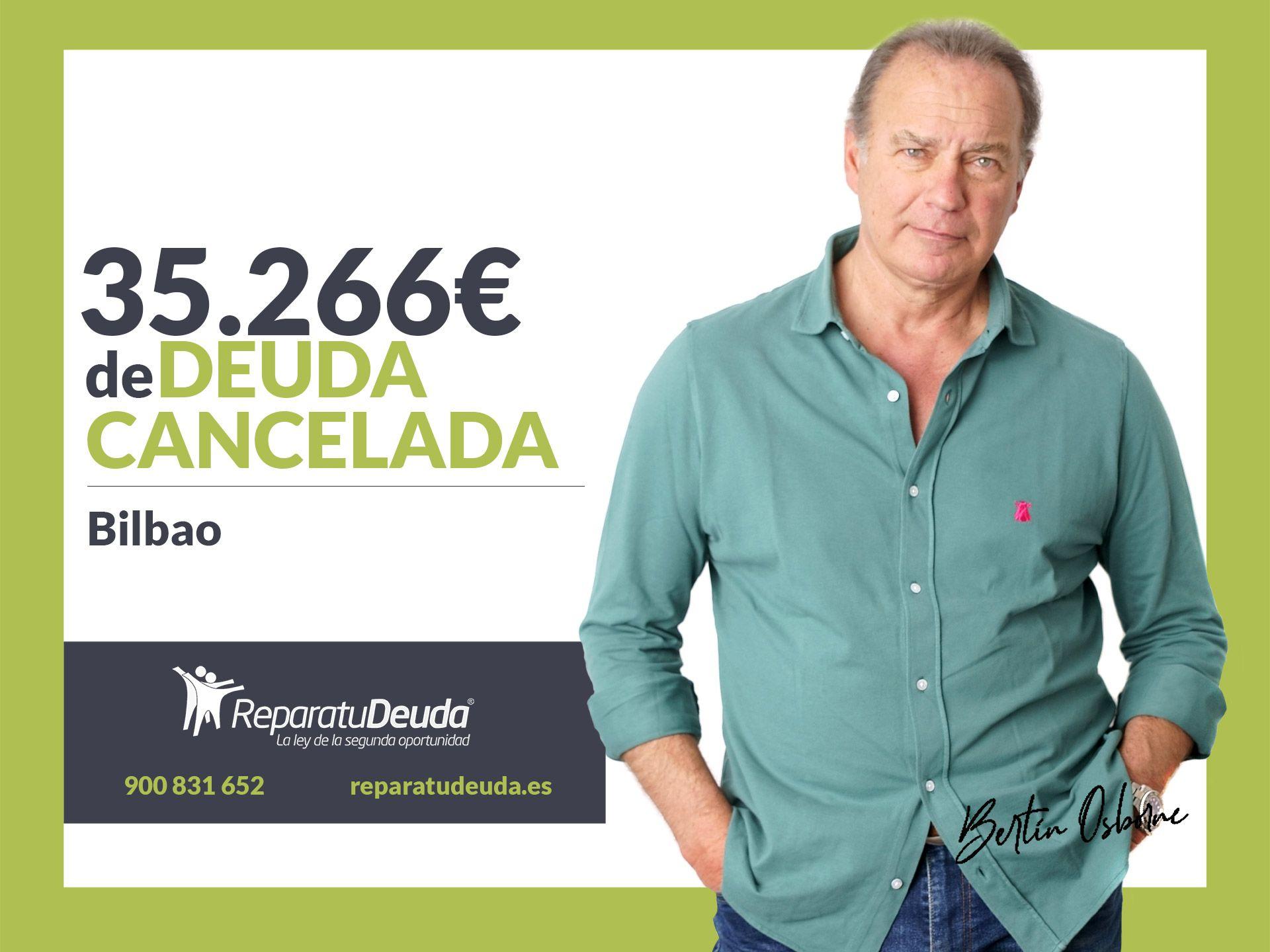 Repara tu Deuda Abogados cancela 35.266? en Bilbao (Vizcaya) con la Ley de la Segunda Oportunidad