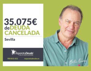 Repara tu Deuda Abogados cancela 35.075 € en Sevilla (Andalucía) con la Ley de Segunda Oportunidad