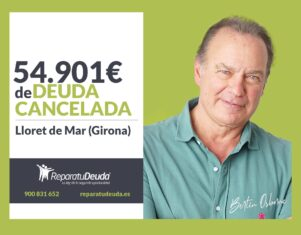 Repara tu Deuda Abogados cancela 54.901€ en Lloret de Mar (Girona) con la Ley de la Segunda Oportunidad