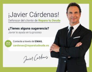 Javier Cárdenas será el nuevo Defensor del Cliente para el Despacho Repara tu Deuda Abogados